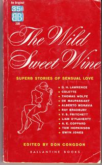 The Wild Sweet Wine