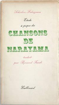 Etude à propos des Chansons de Narayama. Traduit par Bernard Frank.