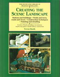 Creating the Scenic landscape (The Silver Link Library of Railwy Modelling)