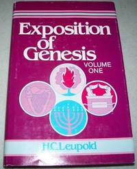Exposition of Genesis Volume I, Chapters 1-19