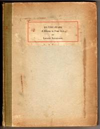 To the Stars (A Drama in Four Acts) - in POET LORE, A Quarterly Magazine of Letters - Winter, 1907; Volume XVIII, Number IV