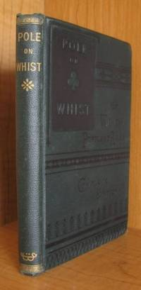 image of The Theory of the Modern Scientific Game of Whist [Pole on Whist]