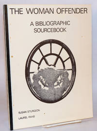 The women offender: a bibliographic sourcebook