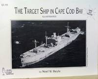 The Target Ship in Cape Cod Bay