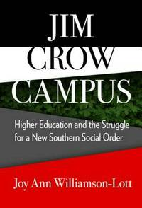 Jim Crow Campus: