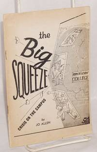 The Big Squeeze: crisis on the campus
