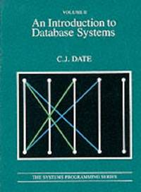 An Introduction to Database Systems: v.2: Vol 2