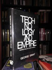 TECHNOLOGY AND EMPIRE. Perspectives on North America.