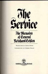 The Service The Memoirs Of General Reinhard Gehlen