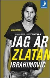 Jag är Zlatan Ibrahimovi  : min historia
