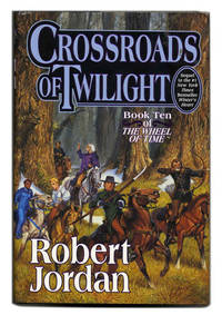 Crossroads of Twilight  - 1st Edition/1st Printing