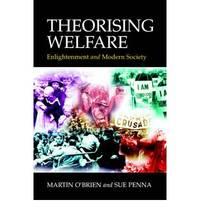 Theorising Welfare: Enlightenment and Modern Society