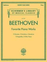 Beethoven: Favorite Piano Works - Schirmer'S Library Of Musical Classics Lb2071