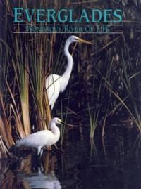 Everglades: Wondrous River of Life
