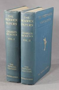 The posthumous papers of the Pickwick Club. Collected and annotated by C. Van Noorden