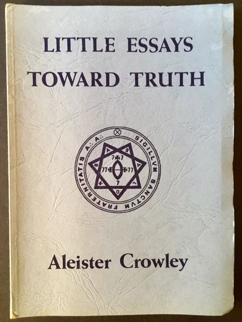 aleister crowley little essays towards truth
