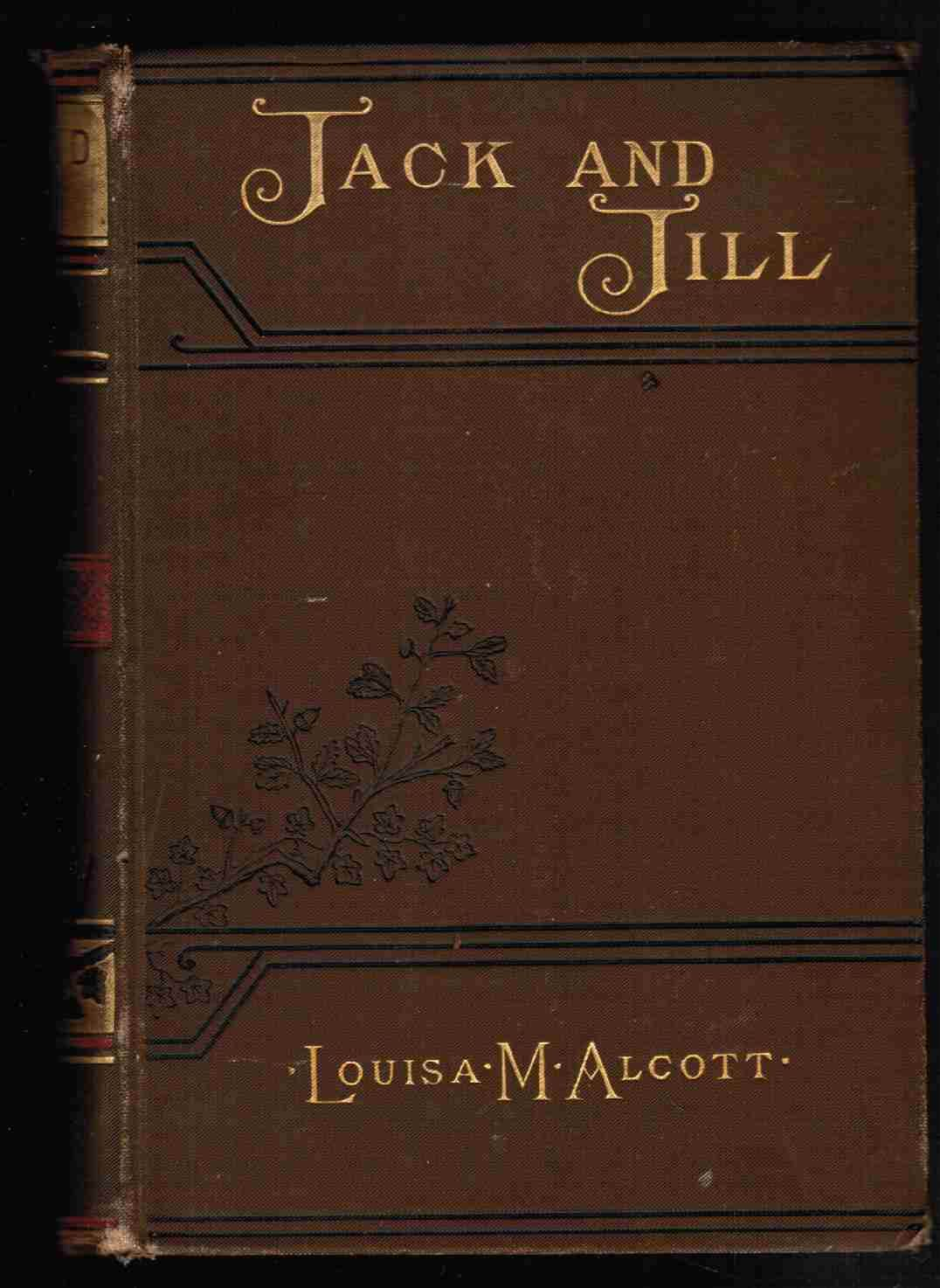 Jack And Jill A Village Story By Alcott Louisa M 1886