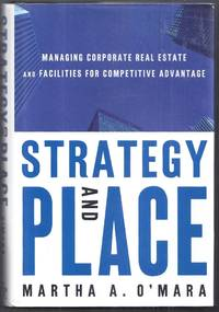 image of Strategy and Place.  Managing Corporate real Estate and Facilities for Competitive Advantage