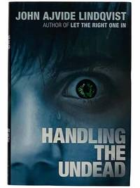 Handling the Undead: A Novel