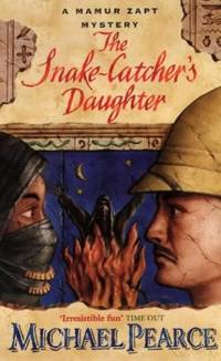 The Snake-Catcher's Daughter (Mamur Zapt series)