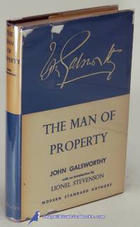 The Man of Property (Vol. 1 of Forsyte Saga)