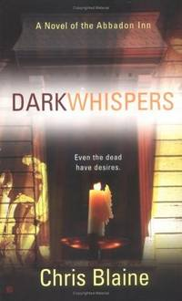 Dark Whispers (Novel of the Abbadon Inn)