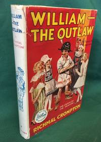 William the Outlaw by  Richmal Crompton - Hardcover - Twenty Fourth Edition - 1948 - from Rickaro Books Ltd (SKU: 054997)