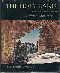 The Holy Land A Pilgrim's Description in Word and Picture