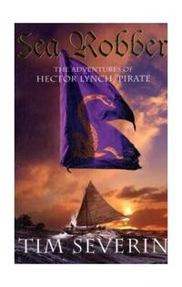 Sea Robber: The Pirate Adventures of Hector Lynch