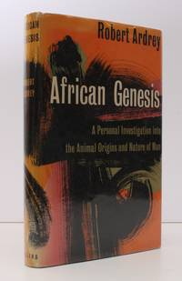image of African Genesis. A Personal Investigation into the Animal Origins and Nature of Man. Illustrated by Berdine Ardrey. [First UK Edition.] NEAR FINE COPY IN UNCLIPPED DUSTWRAPPER
