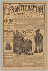 The Frontiersman. A Story of Life on the Plains. Season of 1890