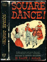 Square Dance! by  Ralph J. [Illustrated by Arthur Shilstone] McNair - Hardcover - 1940 - from Little Stour Books PBFA and Biblio.com