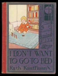 I Don't Want to Go to Bed! A Modern Ballad for Young Children