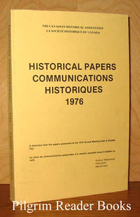 Historical Papers / Communications Historiques; Quebec City 1976