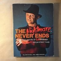 The Nightmare Never Ends: The Official History of Freddy Krueger and the Nightmare on Elm Street Films