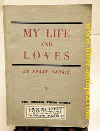 My Life And Loves:  Volume 3