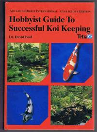 image of Hobbyist Guide to Successful Koi Keeping (Aquarium Digest International Collector's Edition)