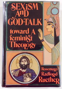 image of Sexism and God-Talk: Toward a Feminist Theology