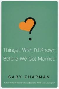 Things I Wish I\'d Known Before We Got Married