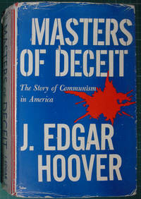 Masters Of Deceit: The Story Of Communism In America