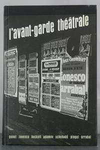 L'Avant-Garde Theatrale; French Theatre since 1950