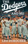 The Dodgers and Me