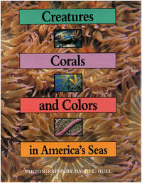 Creatures, Corals, and Colors in America's Seas