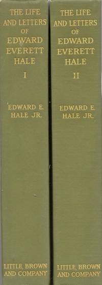 The Life and Letters of Edward Everett Hale