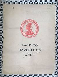 Back to Haverford and -- Proem, In Memorian F. B. Gumerre, Isaac Sharpless, Thinking About Haverford