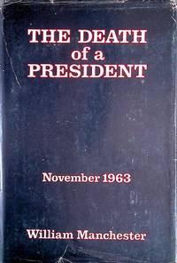 image of The Death of a President: November 20 - November 25, 1963