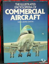 The Illustrated Encyclopedia Of Commercial Aircraft