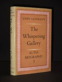 The Whispering Gallery: Autobiography I