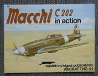 MACCHI C.202 IN ACTION.  SQUADRON/SIGNAL AIRCRAFT NO. 41.
