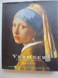image of Vermeer and his world: 1632 - 1675